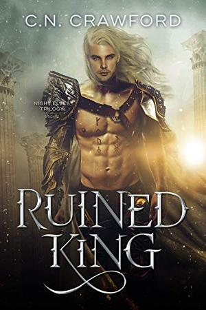 Ruined King by C.N. Crawford