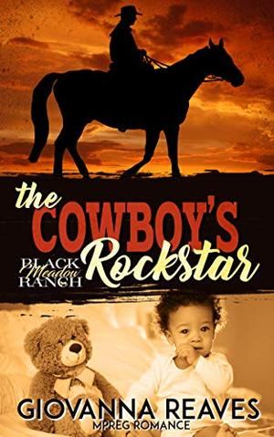 The Cowboy's Rockstar: Mpreg Romance by Giovanna Reaves