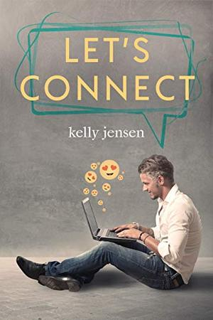 Let's Connect by Kelly Jensen