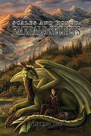 Scales and Honor: Emerald Secrets: Emerald Secrets by Justin a Lee