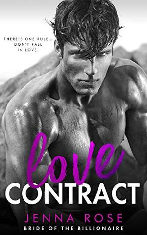 Love Contract by Jenna Rose