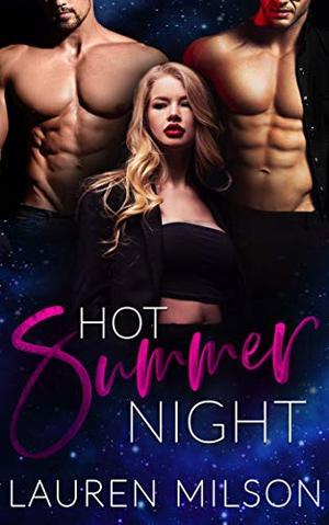 Hot Summer Night by Lauren Milson
