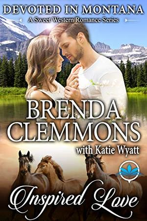 Inspired Love by Brenda Clemmons, Katie Wyatt