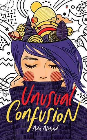 Unusual Confusion by Ada Almond