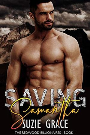 Saving Samantha: A Single Dad Romance by Suzie Grace