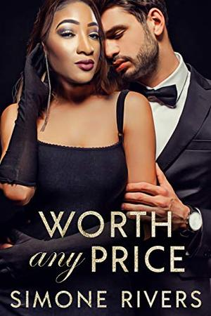 Worth Any Price by Simone Rivers