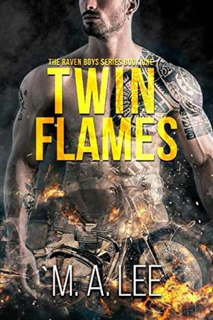 Twin Flames by M.A. Lee