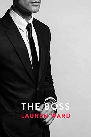The Boss by Lauren Ward