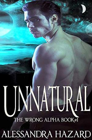 Unnatural by Alessandra Hazard