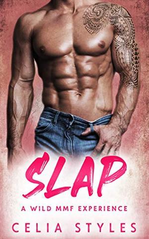SLAP: An MMF Romance by Celia Styles
