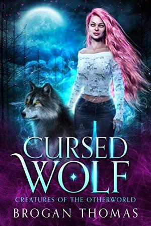 Cursed Wolf: Urban Fantasy Shifter Stand-Alone by Brogan Thomas