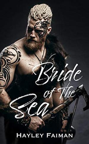 Bride of the Sea by Hayley Faiman, Ellie McLove