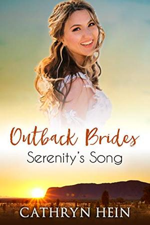 Serenity's Song by Cathryn Hein