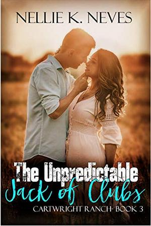 The Unpredictable Jack of Clubs by Nellie K. Neves