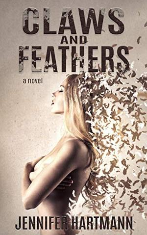 Claws and Feathers by Jennifer Hartmann