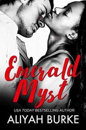 Emerald Myst by Aliyah Burke