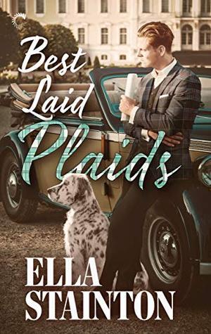 Best Laid Plaids: A Paranormal Historical Romance (Kilty Pleasures) by Ella Stainton