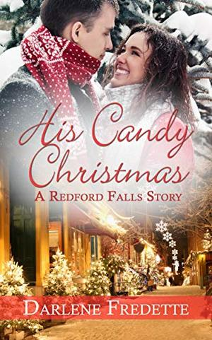 His Candy Christmas by Darlene Fredette
