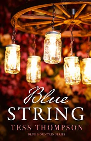 Blue String by Tess Thompson