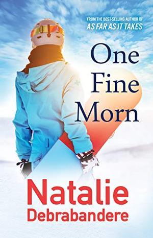 One Fine Morn by Natalie Debrabandere