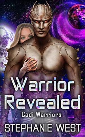 Warrior Revealed by Stephanie West