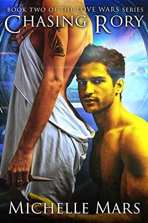 Chasing Rory: A Steamy Paranormal, Sci Fi, Shifter Romantic Comedy. by Michelle Mars