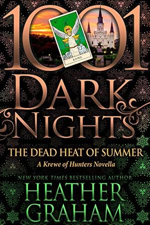 The Dead Heat of Summer: A Krewe of Hunters Novella by Heather Graham