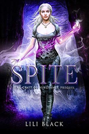 Spite: A Craft of Vengeance Prequel by Lili Black, Lyn Forester, LA Kirk