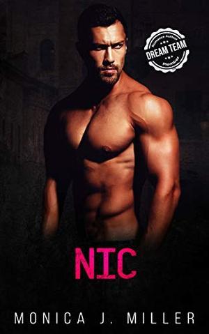 Nic: An Enemies-to-Lovers Billionaire Romance by Monica J. Miller