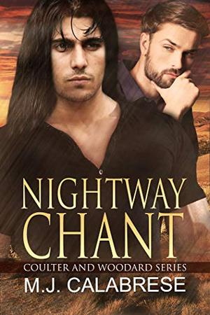 Nightway Chant by M.J. Calabrese