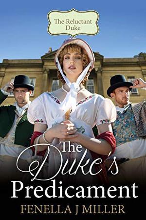 The Duke's Predicament by Fenella J. Miller