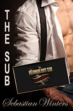 The Sub by Sebastian Winters