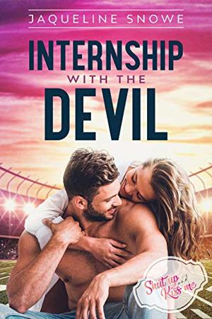 Internship with the Devil by Jaqueline Snowe