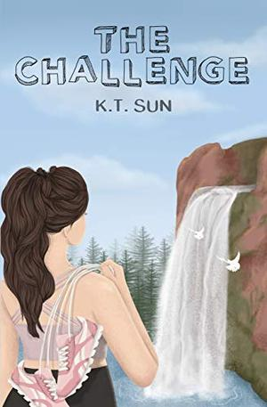 The Challenge by K.T. Sun