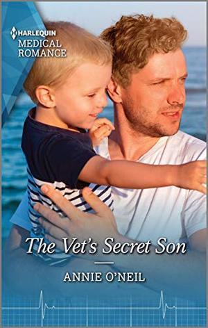The Vet's Secret Son by Annie O'Neil