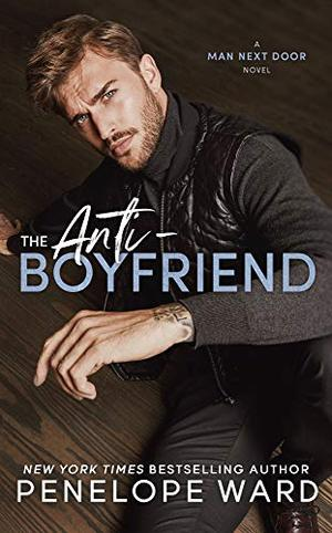 The Anti-Boyfriend by Penelope Ward