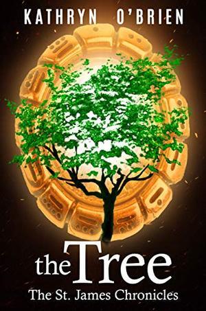 The Tree by Kathryn O'Brien