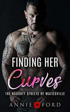 Finding Her Curves by Annie Ford