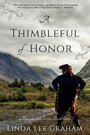 A Thimbleful of Honor by Linda Lee Graham