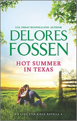 Hot Summer in Texas (Lone Star Ridge) by Delores Fossen