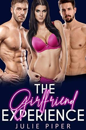 The Girlfriend Experience: MMF Bisexual Menage by Julie Piper
