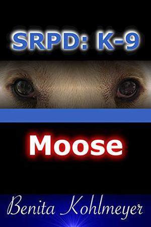 SRPD: K-9: Moose by Benita Kohlmeyer