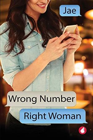 Wrong Number, Right Woman by Jae