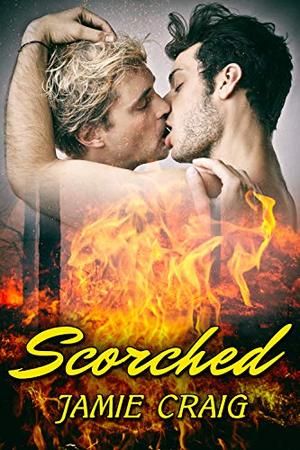 Scorched by Jamie Craig