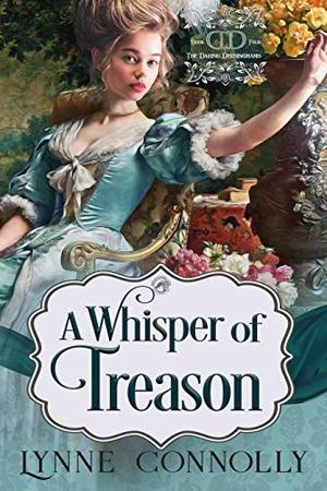 A Whisper of Treason by Lynne Connolly