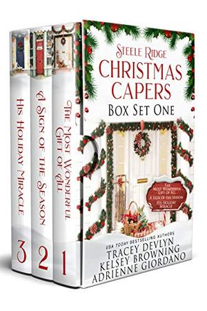 Steele Ridge Christmas Caper Box Set 1: A Small Town Second Chance Secret Baby Holiday Romance Novella Box Set (Steele Ridge Holiday Anthology) by Kelsey Browning, Adrienne Giordano, Tracey Devlyn