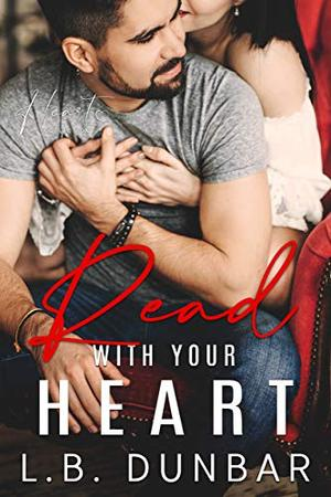 Read With Your Heart: a small town romance by L.B. Dunbar