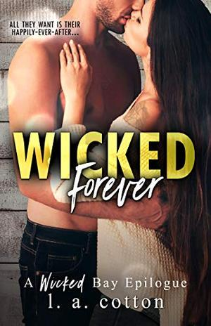 Wicked Forever by L.A. Cotton