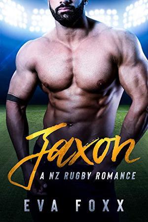 Jaxon: A Second Chance Sports Romance by Eva Foxx