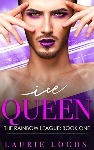 Ice Queen: A Funny Contemporary M/m Romance by Laurie Lochs